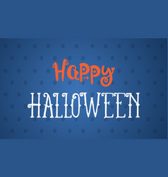 Hapy halloween design background vector