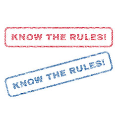 know the rules exclamation textile stamps vector image