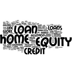 Z how does a home equity loan work text vector
