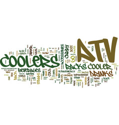 atv coolers on the go text background word cloud vector image
