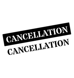Cancellation black rubber stamp on white vector