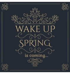 Wake up Spring is coming golden lettering vector