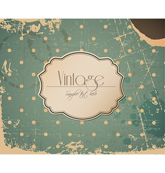 grunge retro vintage background with label vector image vector image