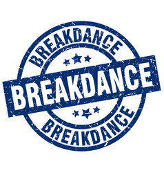 Breakdance blue round grunge stamp vector