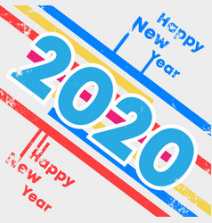 2020 happy new year background with grunge vector image
