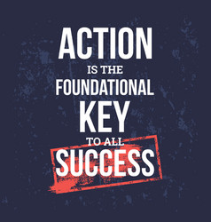 action is the foundational key to success vector image