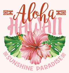 Hawaii sunshine paradise hibiscus plant vector