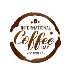 International coffee day hand lettering with vector