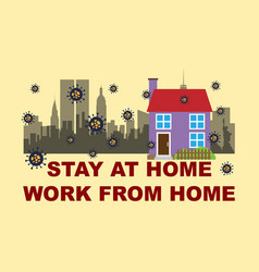 Stay at home - work from home vector