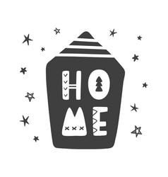 home lettering scandinavian childish poster vector image
