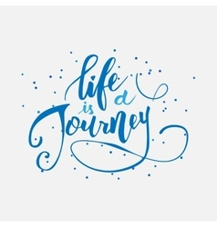 Life is a journey vector