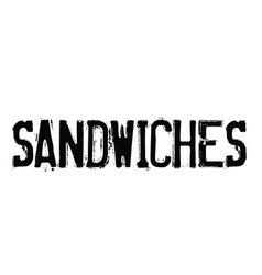 sandwiches rubber stamp vector image