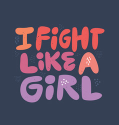 ironic girls power hand drawn flat quote vector image