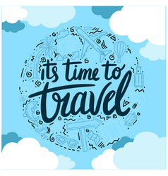 Its time to travel earth blue sky background vect vector