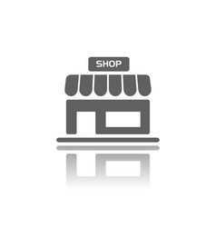 shop icon with reflection on a white background vector image