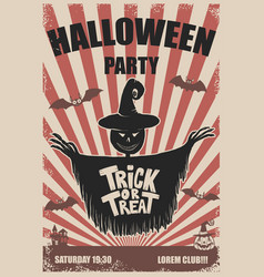 halloween party poster template scarecrowtrick or vector image