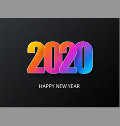 2020 happy new year dark background with colorful vector image