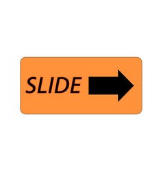 Symbol with message that slide with vector