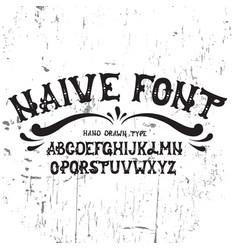 hand drawn trendy font custom handwritten vector image