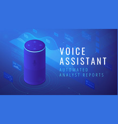 Isometric voice assistant automated analyst report vector