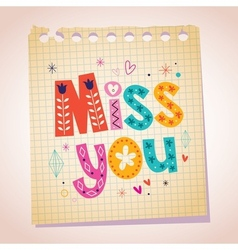 Miss you note paper cartoon vector