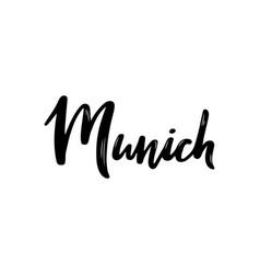munich handwritten calligraphy hand drawn brush vector image