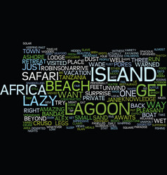 lazy lagoon island retreat text background word vector image