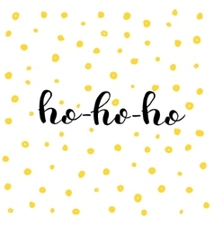 Ho-ho-ho Brush lettering vector image