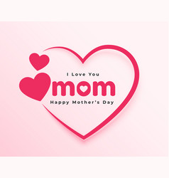 Love you mom hearts card for mothers day vector