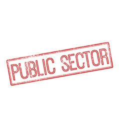 Public Sector red rubber stamp on white vector