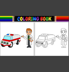 coloring book with young doctor and ambulance car vector image