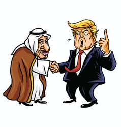 donald trump with king salman cartoon vector image vector image
