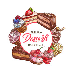 Sweet desserts patisserie cakes and pastry shop vector