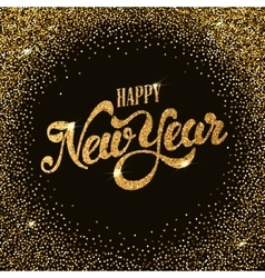 Happy new year gold glitter lettering with frame vector