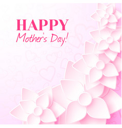 happy mothers day greeting card with pink flowers vector image