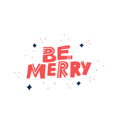 be merry hand drawn red lettering vector image