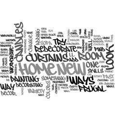 When it comes to our home text word cloud concept vector