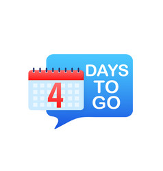 4 day to go in modern style special offer badge vector