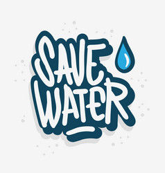 save water liquid drip drop design vector image