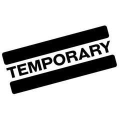Temporary black stamp vector