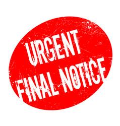 urgent final notice rubber stamp vector image