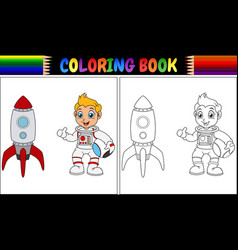 Coloring book with astronaut kid and rocket ship vector