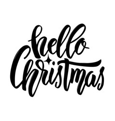 hello christmas hand drawn lettering on white vector image