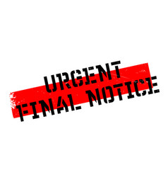 Urgent final notice rubber stamp vector