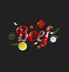 Word beef design with fresh raw beef and spices vector