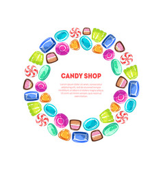 round frame of colorful sweetmeats candy shop vector image