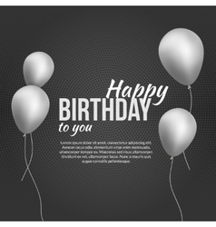 Happy Birthday Poster Happy Birthday Background vector image