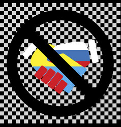no ukraine and russia friendship sign vector image