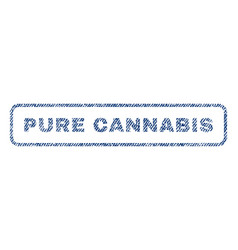 Pure cannabis textile stamp vector