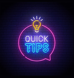 Quick tips neon sign bright signboard vector